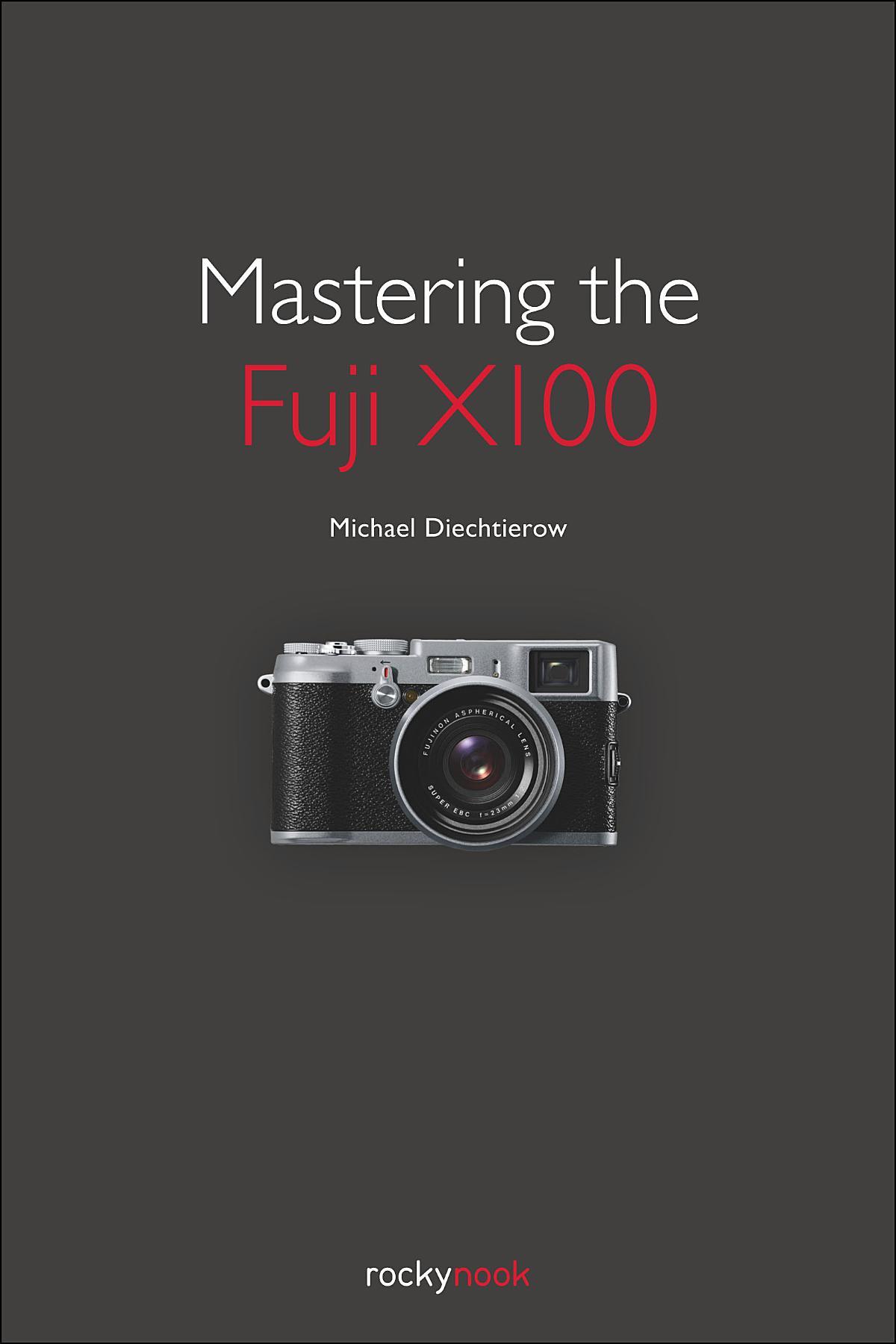 Mastering the fuji x100 fandeluxe Gallery