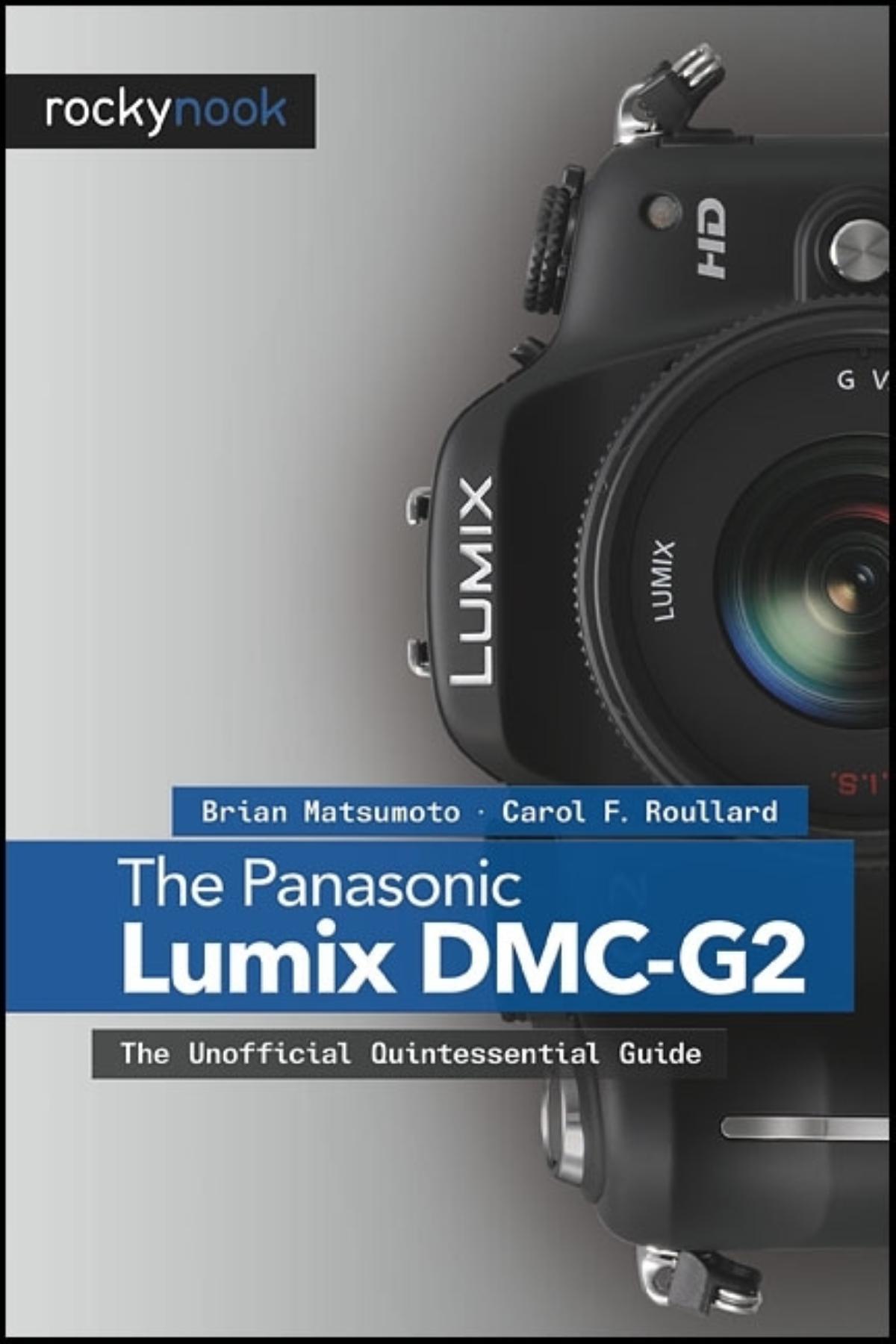 the panasonic lumix dmc g2 rockynook rh rockynook com lumix dmc-g2 user guide Lumix G5